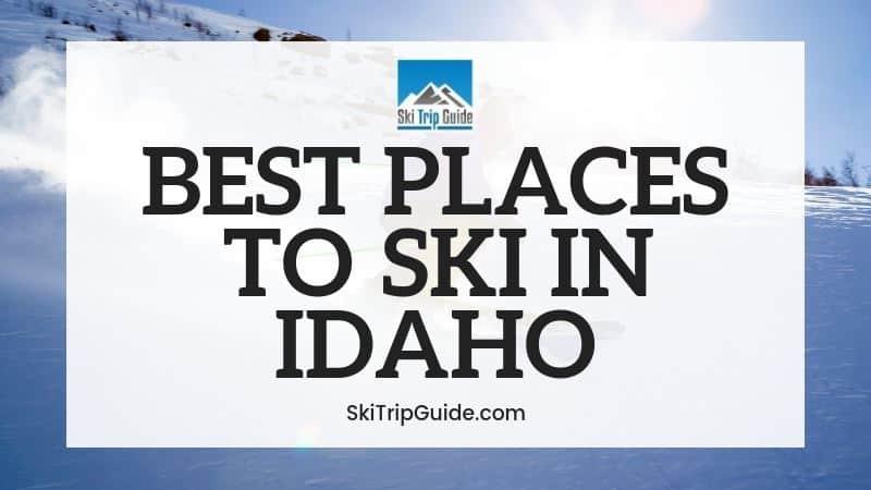 Best Ski Resorts for Beginners in Idaho