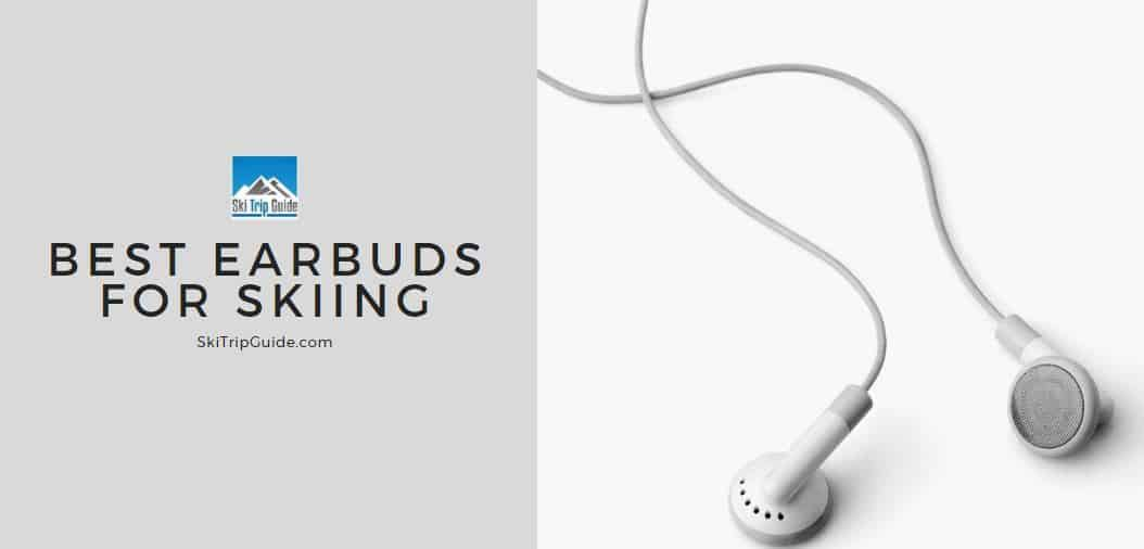 best earbuds for skiing