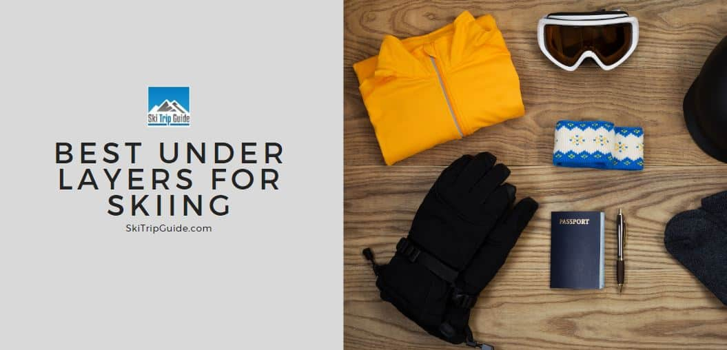 best under layers for skiing